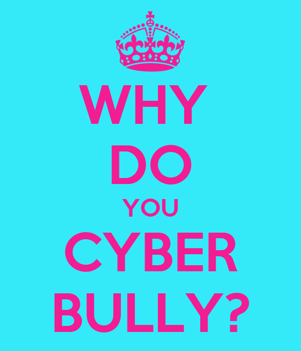 why do you cyber bully poster sid keep calm o matic. Black Bedroom Furniture Sets. Home Design Ideas