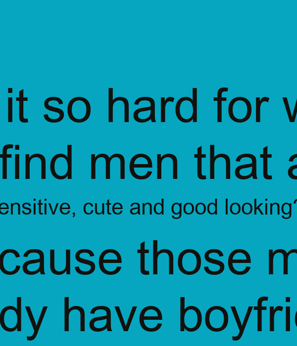 Good Looking Guy Quotes: Sensitive Men Joking Quotes. QuotesGram