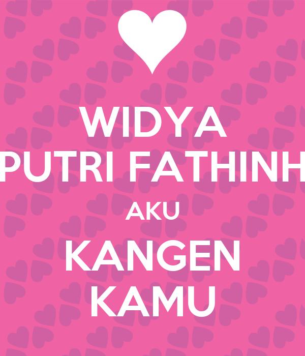 Aku Kangen Kamu Wallpaper Widya Putri Fathinh Aku Kangen