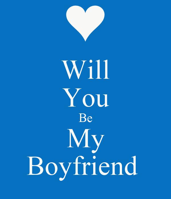 Will You Be My BoyfriendWill You Be My Boyfriend