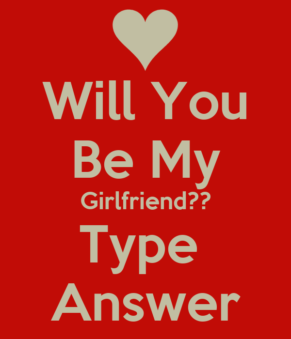 how to ask will you be my girlfriend