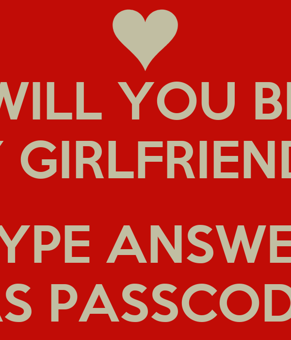 Will You Be My Girlfriend Type Answer As Passcode Poster Jack