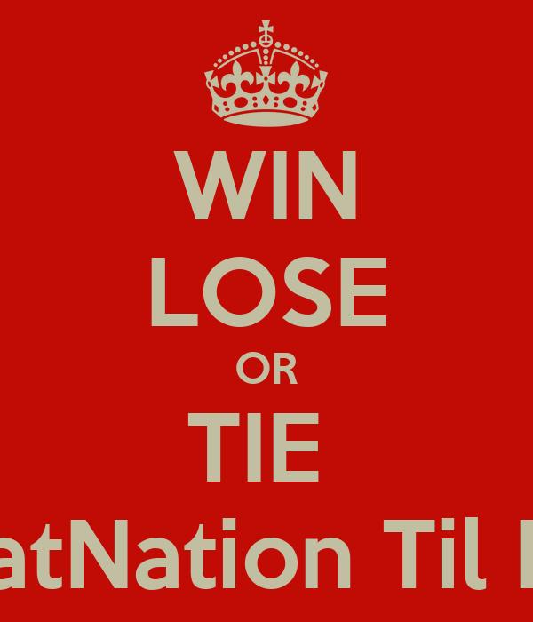 win lose or tie heatnation til i die poster andrew
