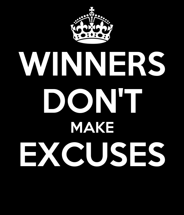 Winners Don T Make Excuses Poster Avelin Keep Calm O Matic