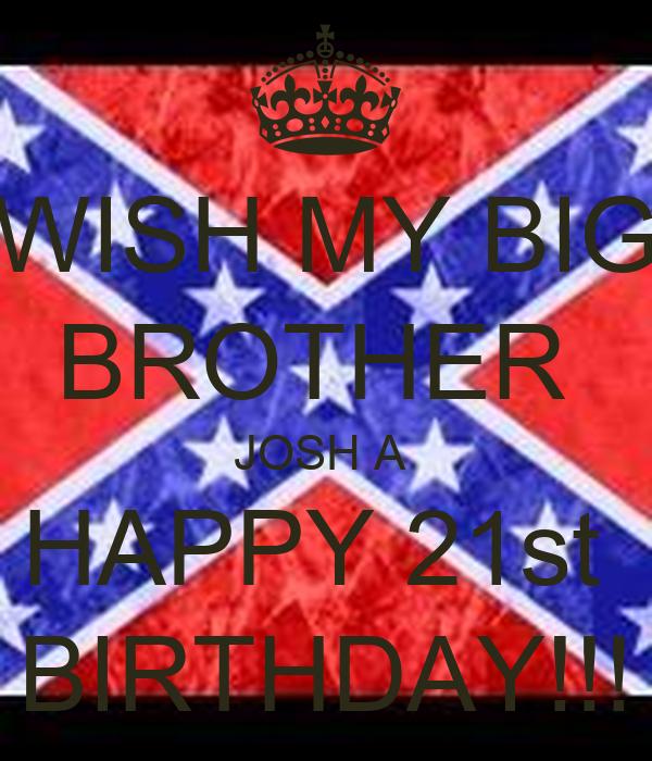 Big Brother Birthday Wallpaper Wish my Big Brother Josh a