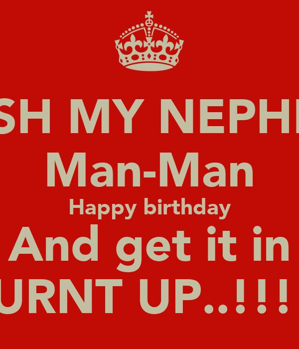 WISH MY NEPHEW Man-Man Happy birthday