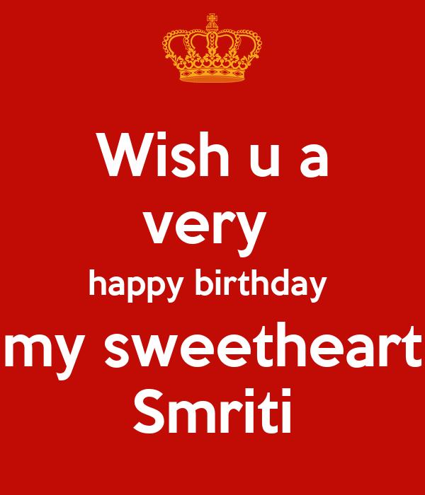 Wish U A Very Happy Birthday My Sweetheart Smriti Keep Wish U Happy Birthday Photo