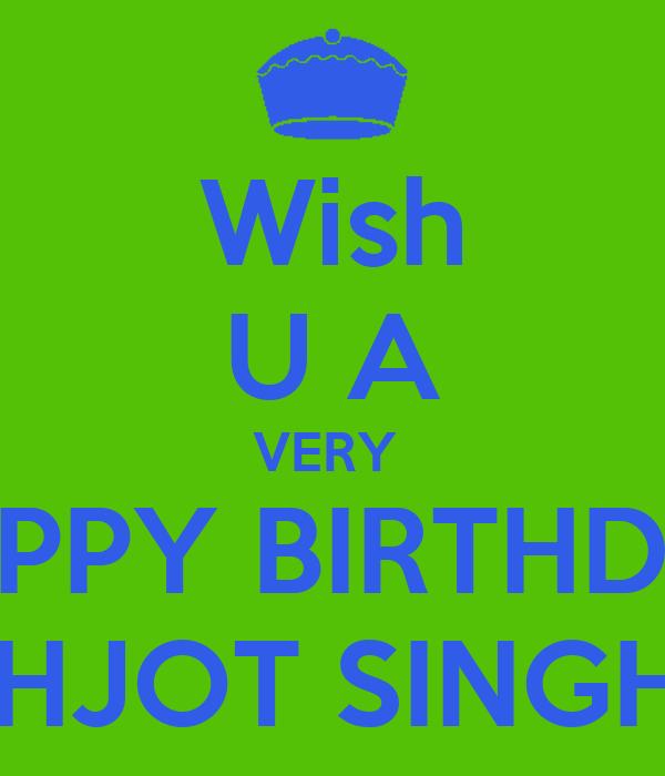 Wish U A Very Happy Birthday Prabhjot Singh Bedi Keep Wish U Happy Birthday Photo