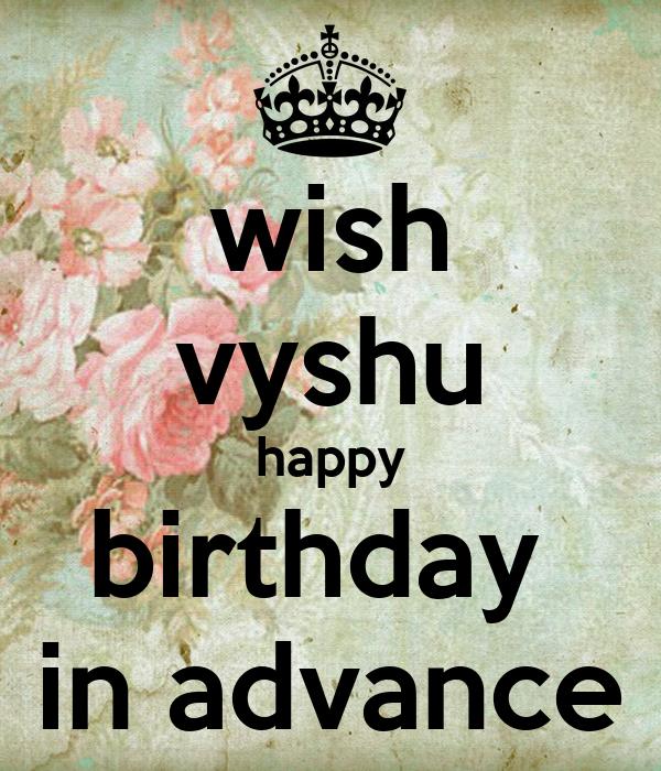 Wish Vyshu Happy Birthday In Advance Poster Vyshu Keep Wishing Myself Happy Birthday In Advance
