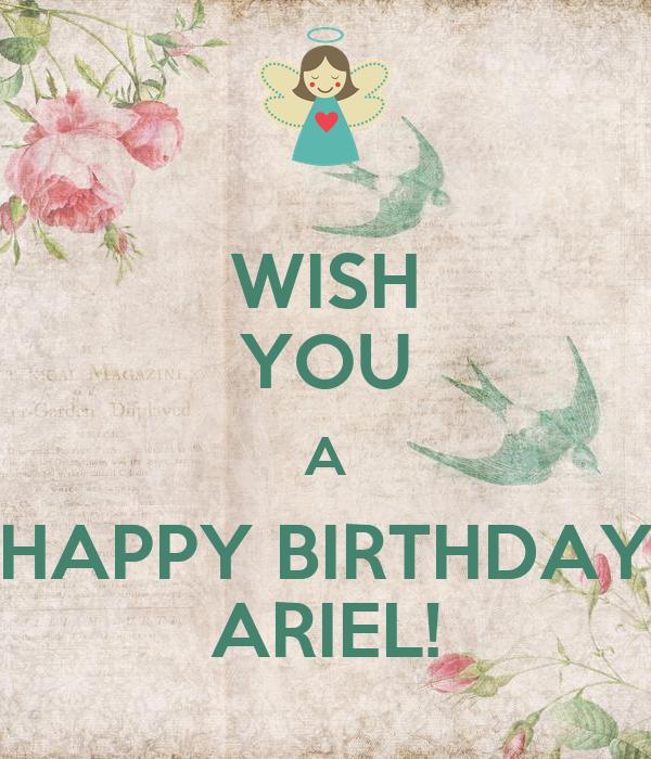 WISH YOU A HAPPY BIRTHDAY ARIEL