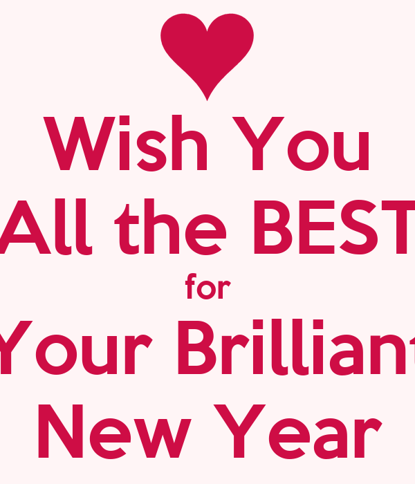 wish you all the best for your brilliant new year