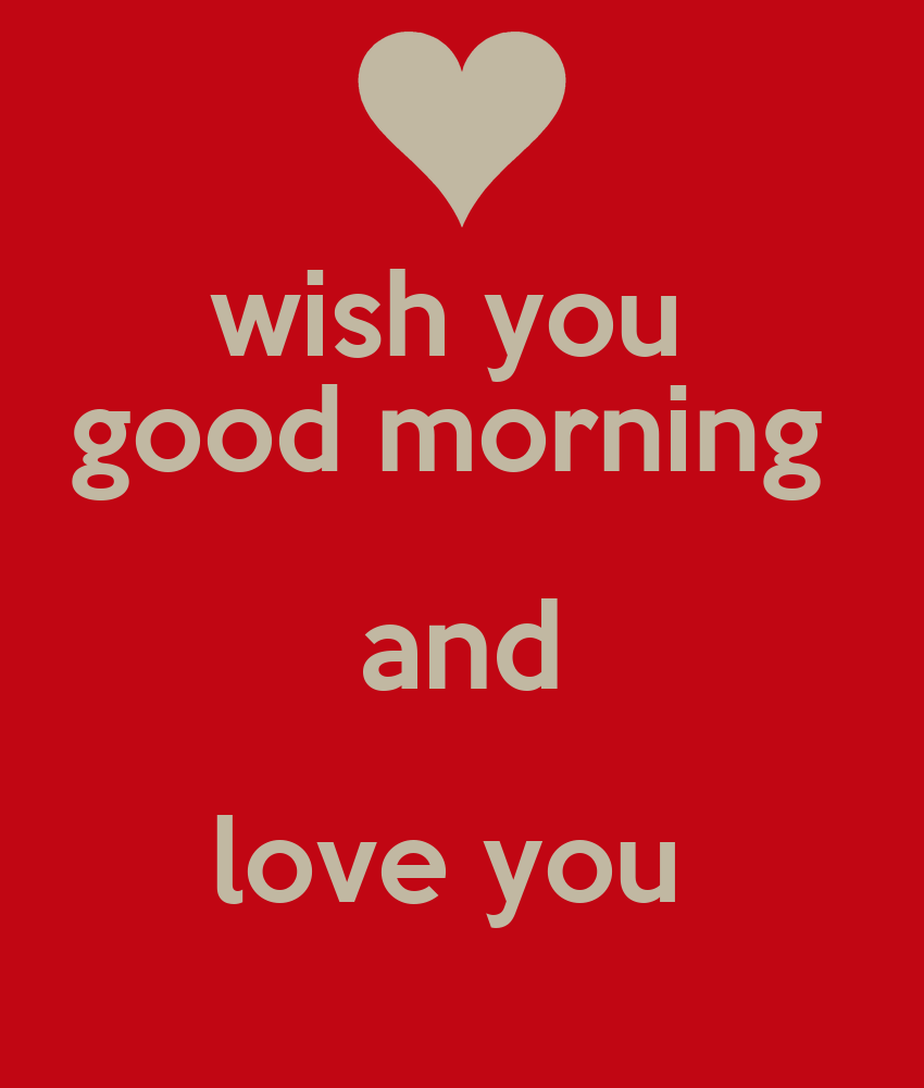 Good Morning Love You Pic : Images of good morning i love you