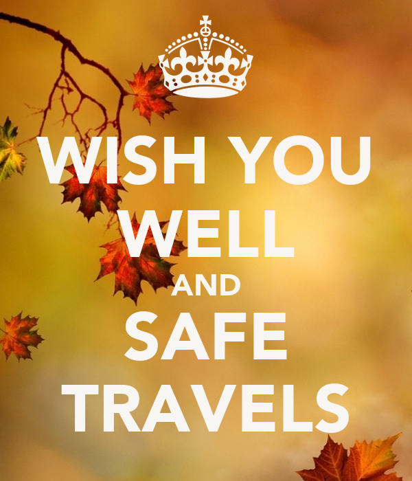 Wishing You A Safe Trip Message