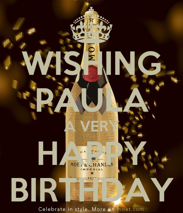 WISHING PAULA A VERY HAPPY BIRTHDAY - KEEP CALM AND CARRY ON Image ...: keepcalm-o-matic.co.uk/p/wishing-paula-a-very-happy-birthday