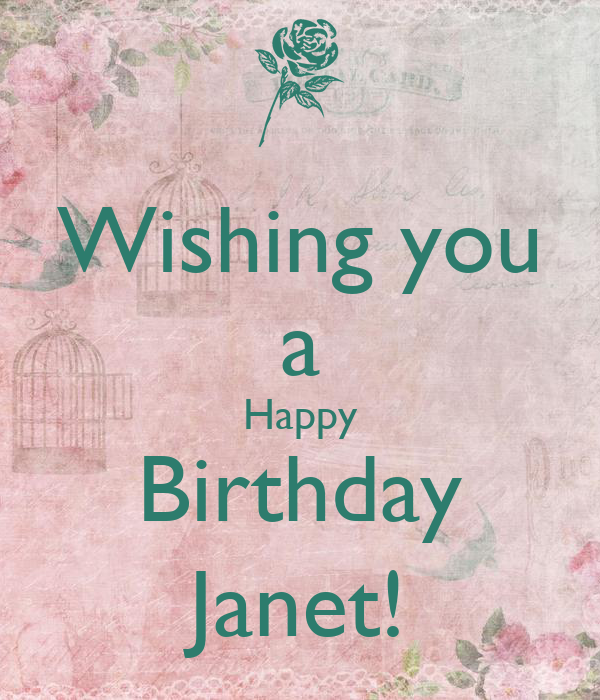 Wishing You A Happy Birthday Janet Poster Mieko Keep Happy Birthday Wishing You Happiness