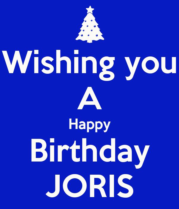 Wishing You A Happy Birthday Joris Poster Ricardo Keep Wishes You A Happy Birthday