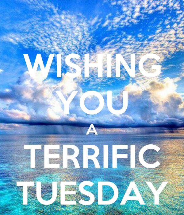 Wishing You A Terrific Tuesday Poster Bonika Keep Calm O Matic