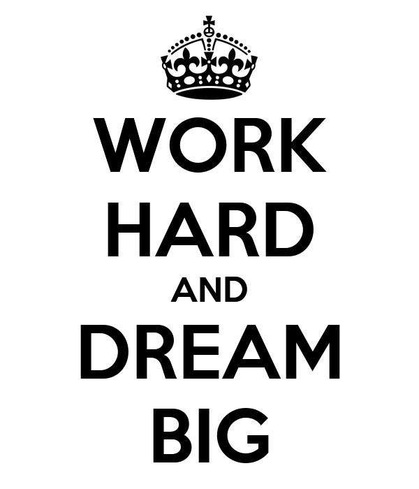 work hard and dream big poster rosen keep calm o matic. Black Bedroom Furniture Sets. Home Design Ideas