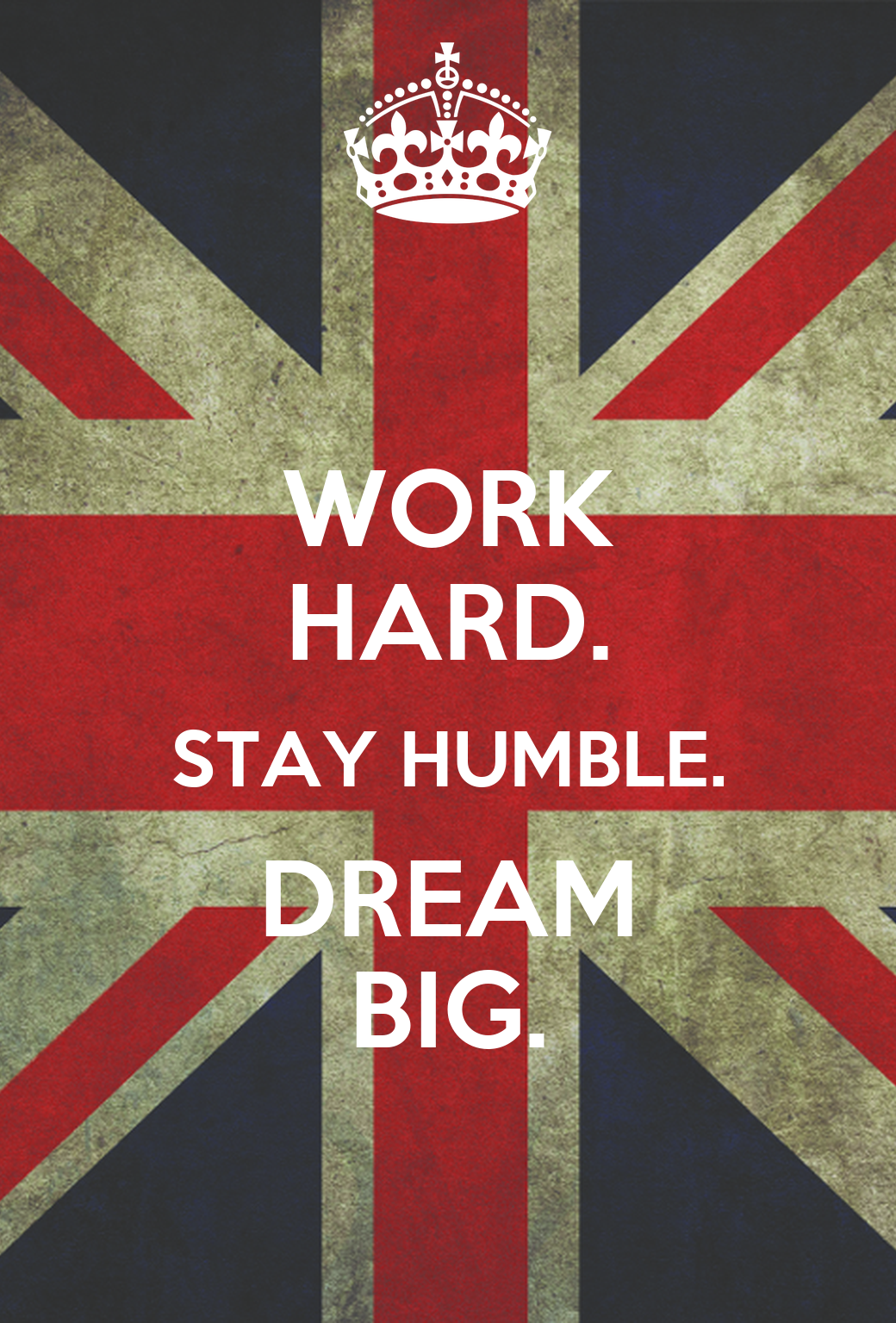 work hard stay humble dream big poster s keep calm o matic. Black Bedroom Furniture Sets. Home Design Ideas