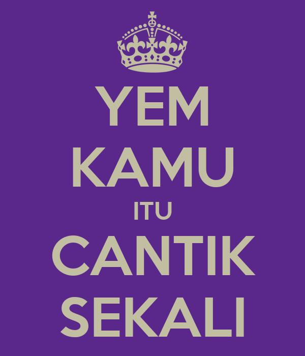 YEM KAMU ITU CANTIK SEKALI Poster