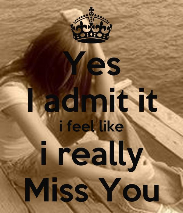 Yes I Admit It I Feel Like I Really Miss You Poster Devintha