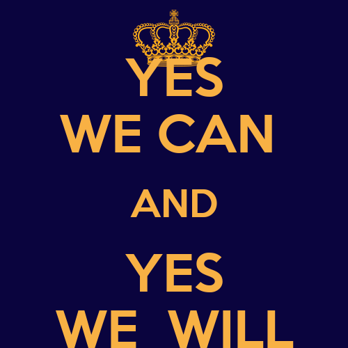 Yes we can and yes we will poster abbasali keep calm o for Bett yes we can