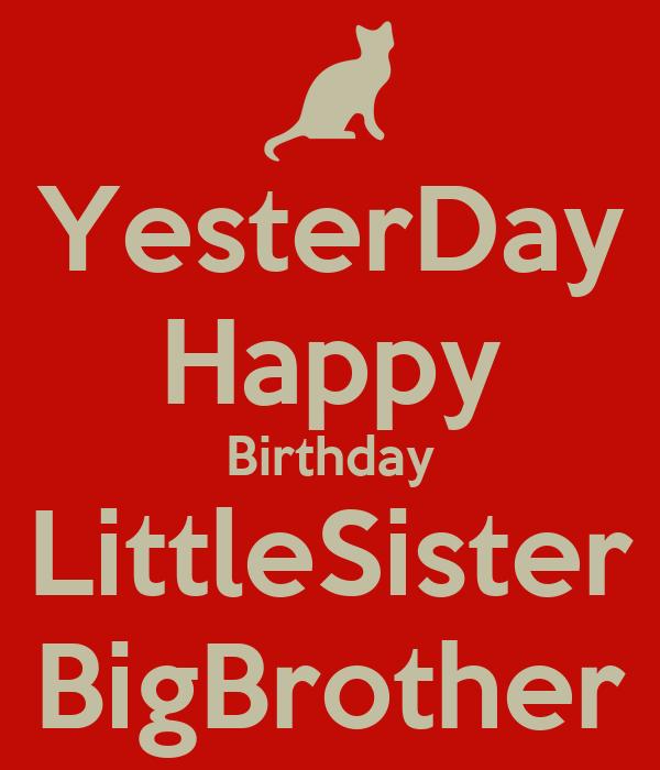 yesterday happy birthday littlesister bigbrother - How Much Longer Till Christmas