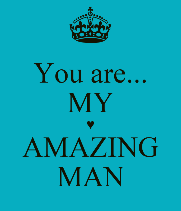 My Amazing: You Are... MY ♥ AMAZING MAN Poster