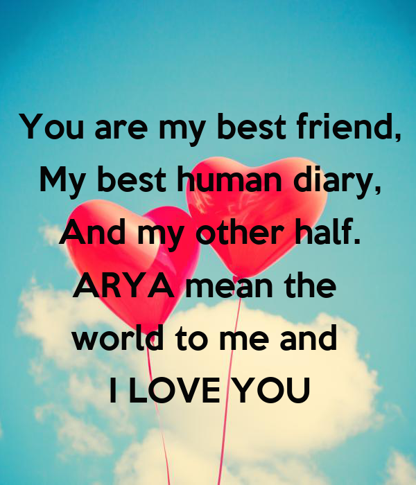 You Are My Best Friend My Best Human Diary And My Other Half Arya