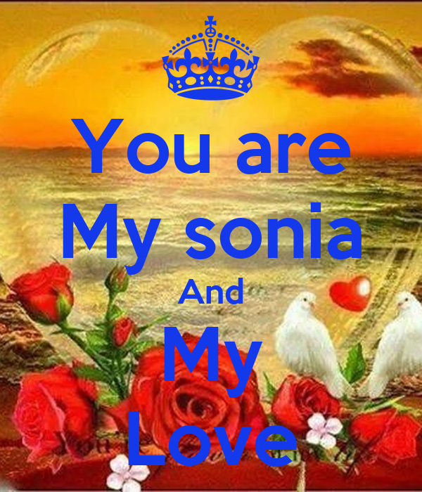 you are my sonia: