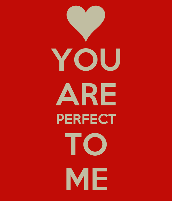 You Are Perfect To Me Poster Tyler Keep Calm O Matic