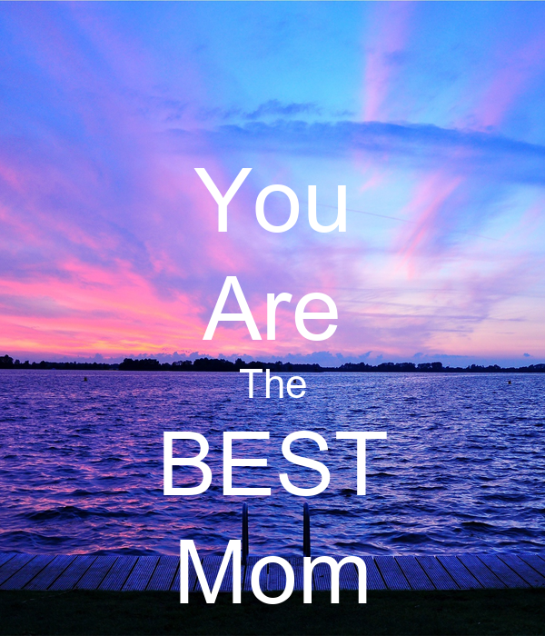 The Best Mom Ever! - Atheist Cards |You Are The Best Momma Ever