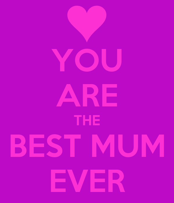 YOU ARE THE BEST MUM EVER Poster | Michelle | Keep Calm-o