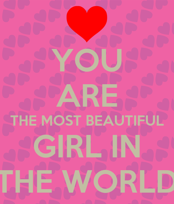 you are the most beautiful girl in the world poster