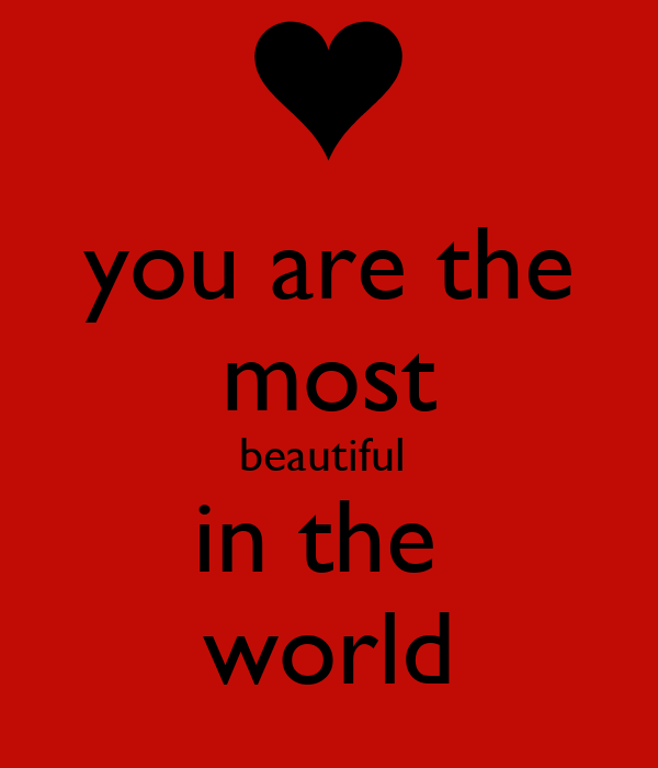 You are the most beautiful in the world poster caps for You are stunning