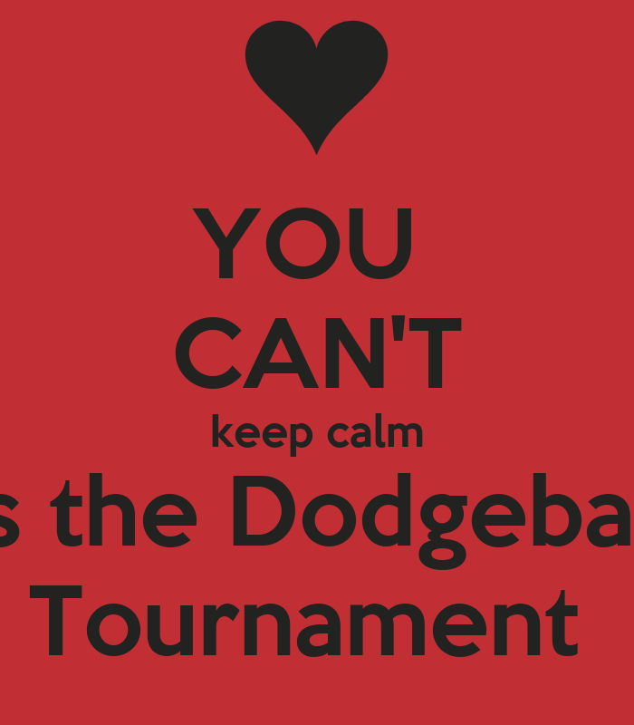 Dodgeball Tournament Poster Get this poster for yourDodgeball Tournament Poster