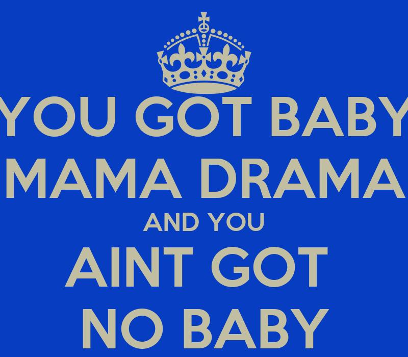 Baby Mama Drama Quotes. QuotesGram