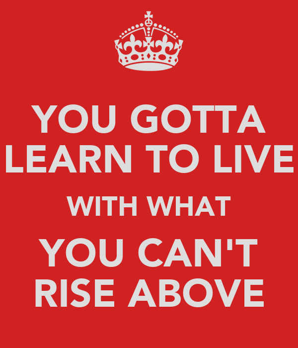 Love the life you live | Rise & Learn