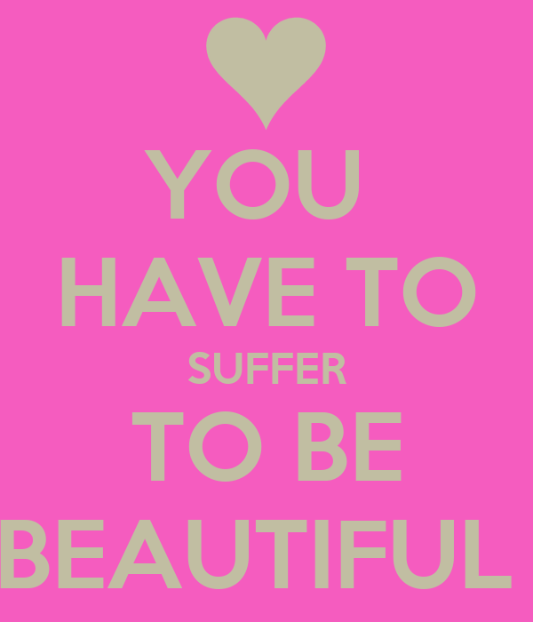 You Have To Suffer To Be Beautiful Poster Emily Rose