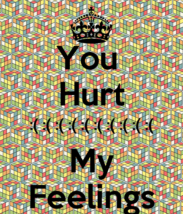 How To Deal With Hurt Feelings In A Relationship