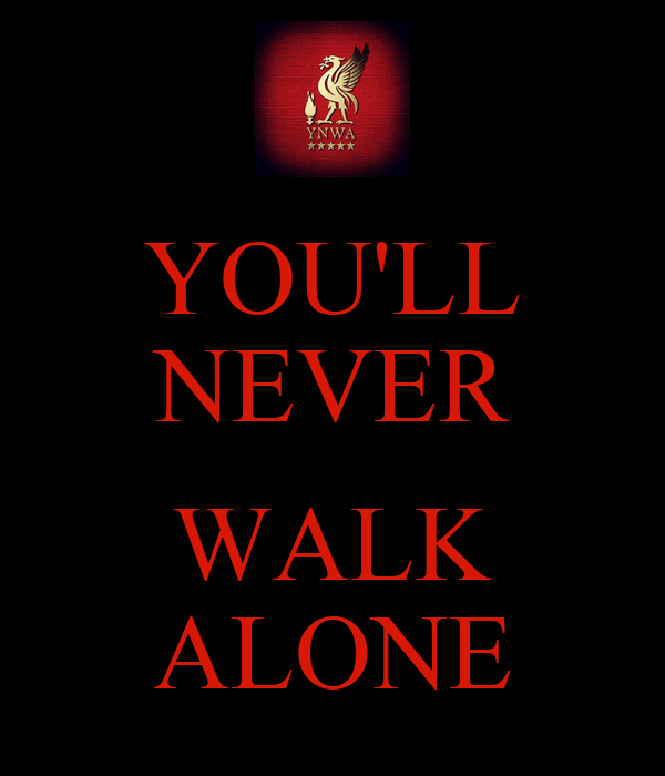 you 39 ll never walk alone poster sangga keep calm o matic. Black Bedroom Furniture Sets. Home Design Ideas
