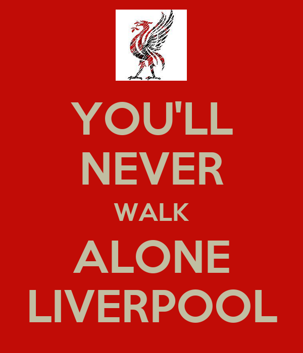 you 39 ll never walk alone liverpool keep calm and carry on image generator. Black Bedroom Furniture Sets. Home Design Ideas