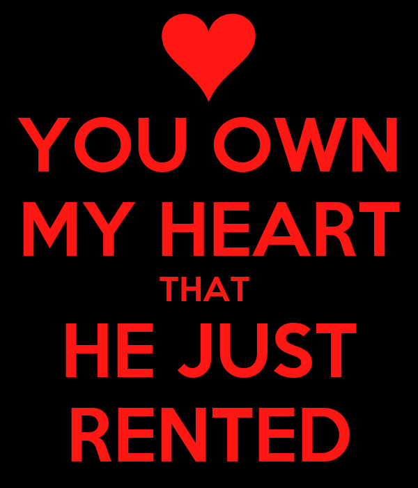 The heart that you own