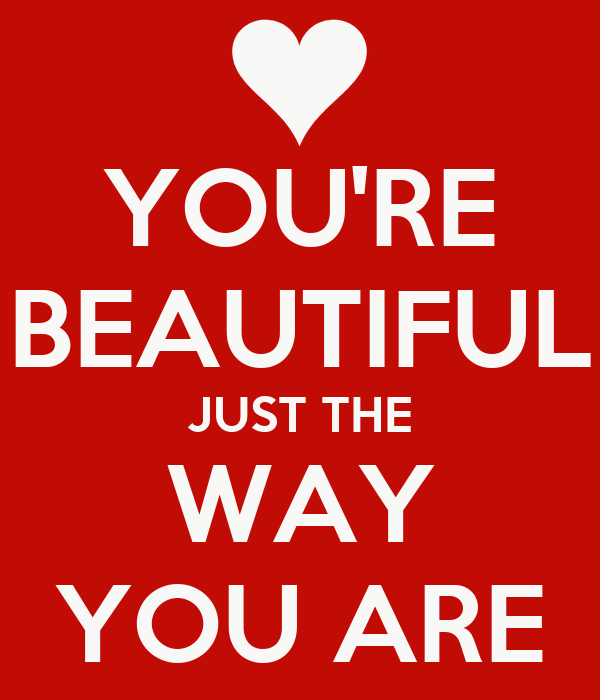 You re beautiful just the way you are poster amy keep calm o matic