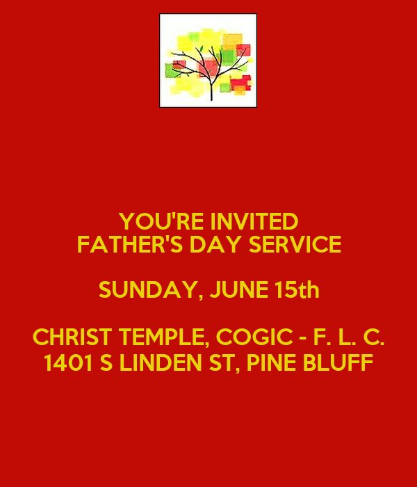 YOU'RE INVITED FATHER'S DAY SERVICE SUNDAY, JUNE 15th ...