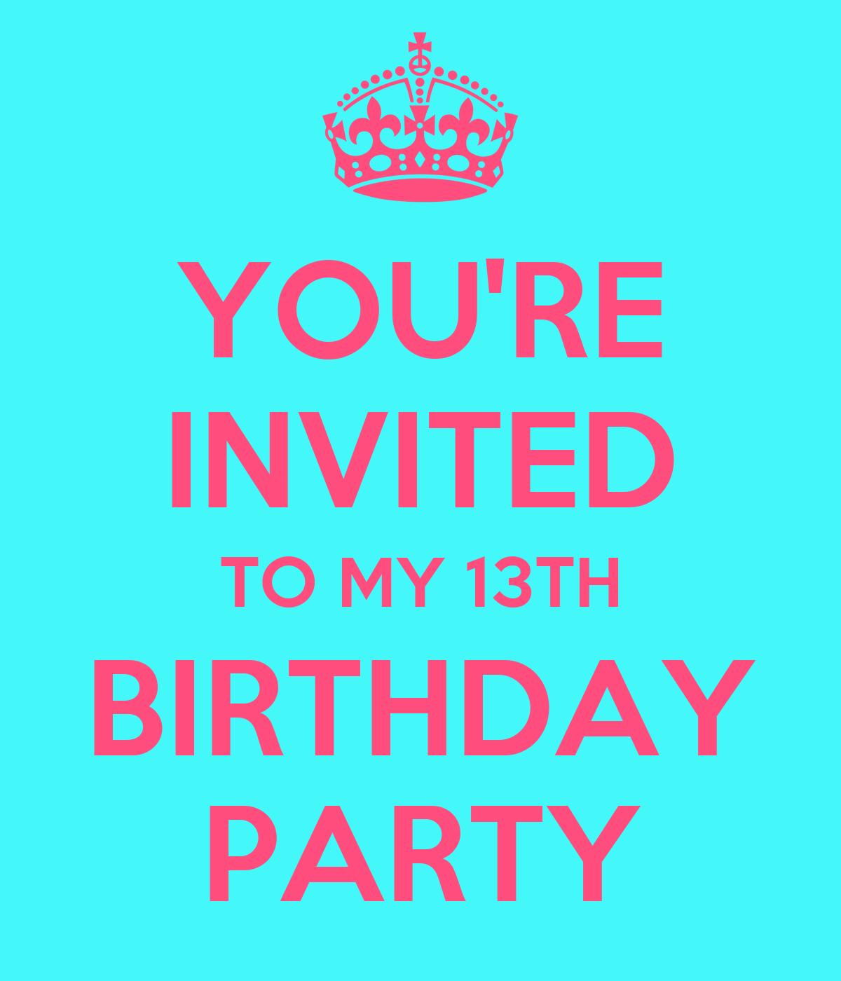 My 13th birthday party