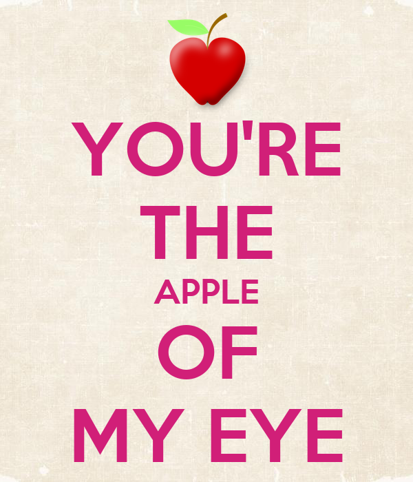 YOU'RE THE APPLE OF MY EYE - KEEP CALM AND CARRY ON Image Generator