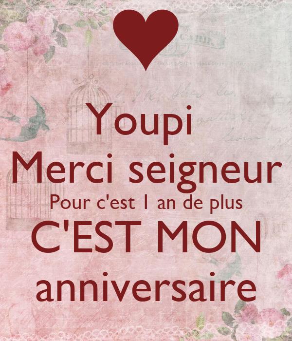 Youpi Merci Seigneur Pour C Est 1 An De Plus C Est Mon