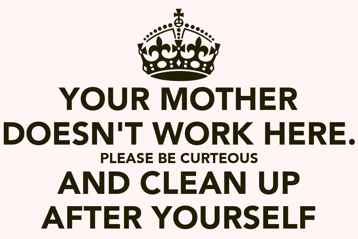 Clean Up After Yourself Clip Art Wallskid