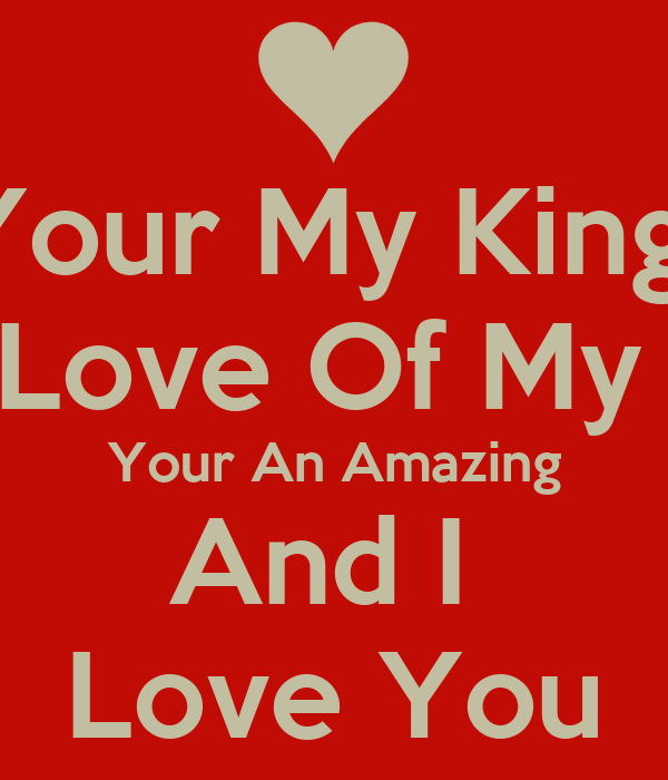 My King Quotes Custom I Love You King Quotes  Dobre For